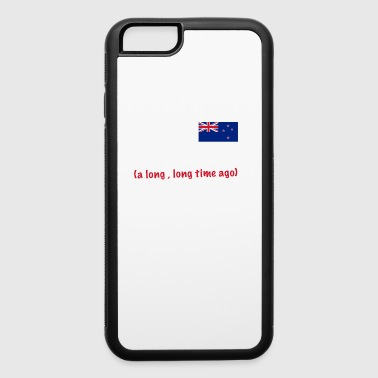 Made in New Zealand a long long time ago - iPhone 6/6s Rubber Case