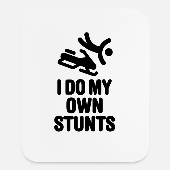 Snowmobile Mouse Pads - I do my own stunts - snowmobile - Mouse Pad white