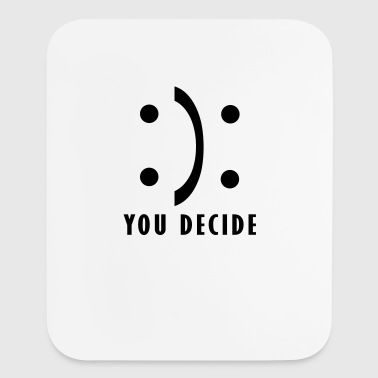 You decide - good and bad fortune - Mouse pad Vertical