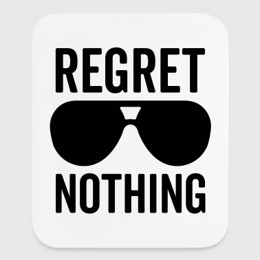 Regret Nothing Quote - Mouse pad Vertical