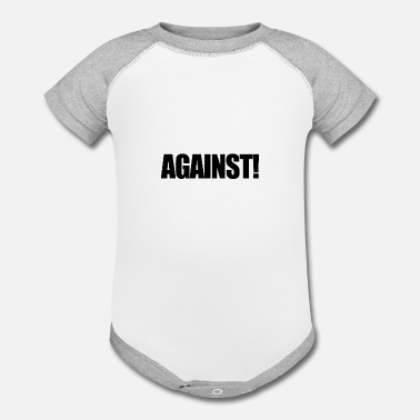 Against Against! - Contrast Baby Bodysuit