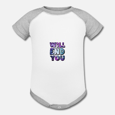 Humor Will End You, Sarcasm Black Dark Humor Anti - Contrast Baby Bodysuit