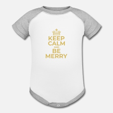 Keep Calm Crown Keep Calm and Be Merry | Christmas Crown - Contrast Baby Bodysuit