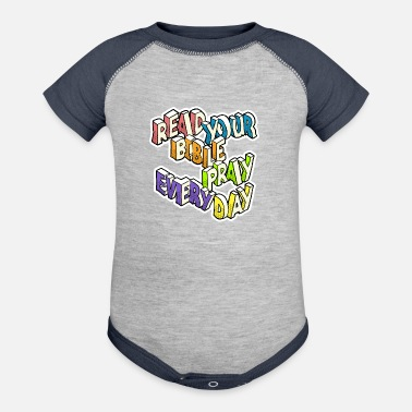 Read Your Bible Pray Every Day - Baseball Baby Bodysuit