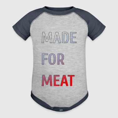 Made for Meat - Baby Contrast One Piece