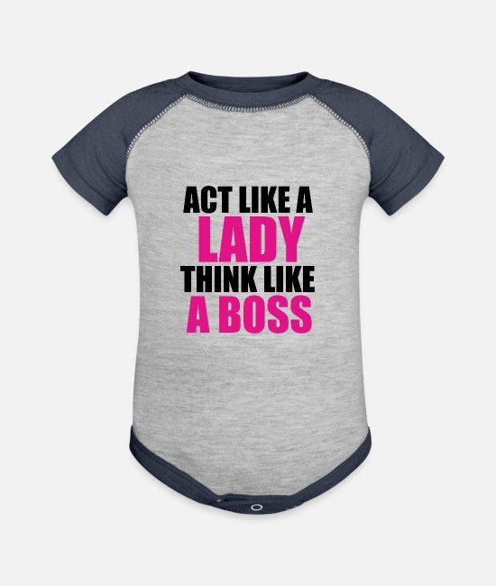 Supreme Baby One Pieces - Act Like a Lady Think Like a Boss (black) - Baseball Baby Bodysuit heather gray/navy