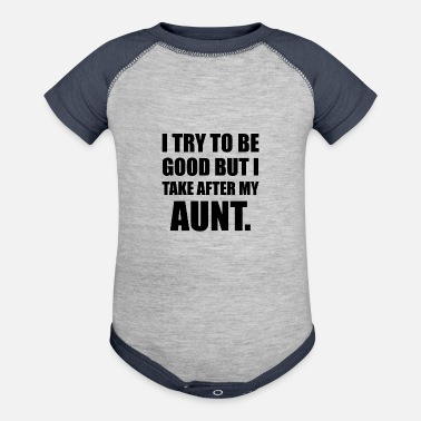 Take After My Aunt Funny - Baseball Baby Bodysuit