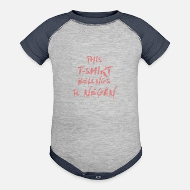 this t shirt belongs to negan - Baseball Baby Bodysuit