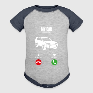 My Car is calling gift shirt - Baby Contrast One Piece