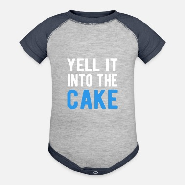 Yell Yell It Into The Cake T-Shirt - Contrast Baby Bodysuit