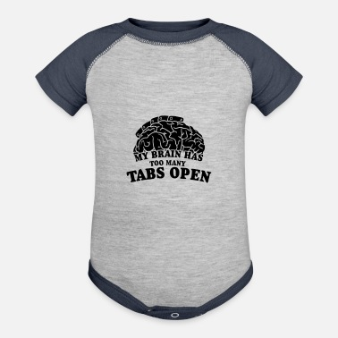 My Brain Too Many Tabs Op - Contrast Baby Bodysuit