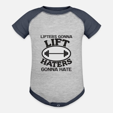Some Dudes Marry Dudes. So Get Over It Haters Gonna Hate Tshirt Design Lifters gonna lift - Contrast Baby Bodysuit