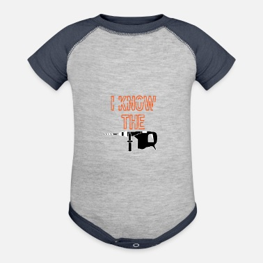 Drill Funny Drill Tshirt Designs I KNOW THE DRILL - Baseball Baby Bodysuit