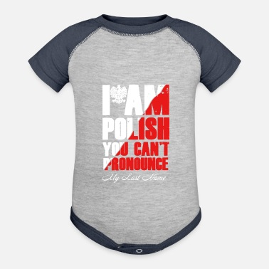 Polish I Am Polish Shirts - Baseball Baby Bodysuit