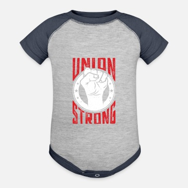 Labor Union Strong Pro Labor Union Worker Protest Dark - Baseball Baby Bodysuit