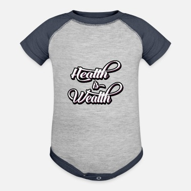 Wealth health is wealth - Contrast Baby Bodysuit
