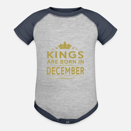 December Baby Clothing - KINGS ARE BORN IN DECEMBER DECEMBER KINGS QUOTE - Baseball Baby Bodysuit heather gray/navy
