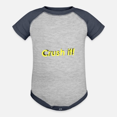 Crush Crush it! - Contrast Baby Bodysuit