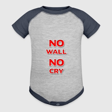 No Wall No Cry - Baby Contrast One Piece
