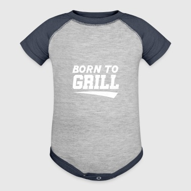 born to grill - Baby Contrast One Piece