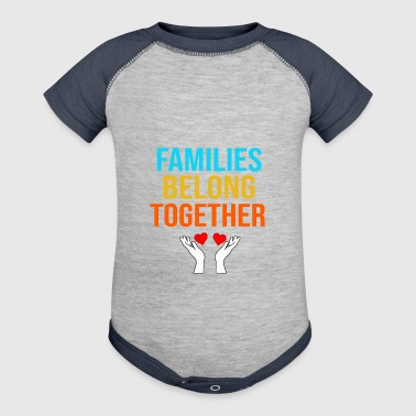 Together Families Belong Together Immigrant T Shirt - Baby Contrast One Piece