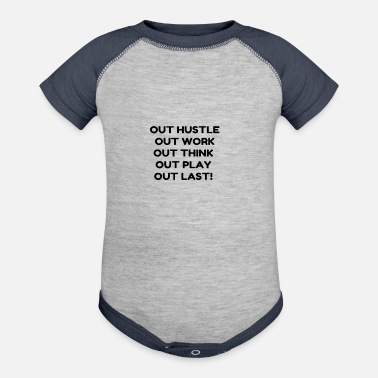Out OUT HUSTLE OUT WORK OUT THINK OUT PLAY OUT LAS - Contrast Baby Bodysuit