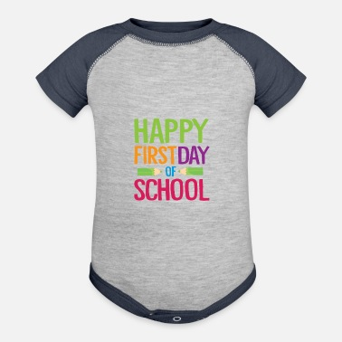 Happy First Day of School Teacher Funny Back to School Shirt - Contrast Baby Bodysuit