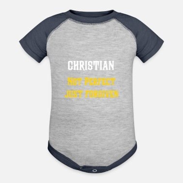 Christian christian not perfect just forgiven, christian - Contrast Baby Bodysuit