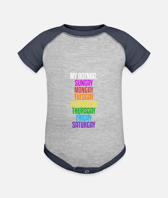 Gay Pride Baby One Pieces - My Agenda: Sungay, Mongay, Tuesgay.. | Gay Pride - Baseball Baby Bodysuit heather gray/navy