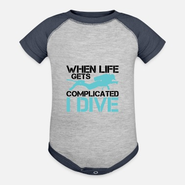 Lake When life gets complicated - I Dive Diving - Baseball Baby Bodysuit