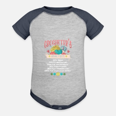 Crochet Funny Funny Crocheter Hourly Rate Crocheting Woman Quote - Baseball Baby Bodysuit
