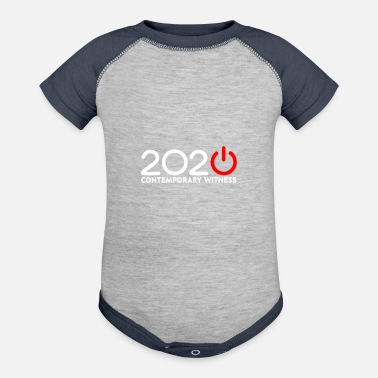 Wit 2020 Contemporary Witness Corona 2020 I Was Part - Baseball Baby Bodysuit