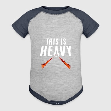 This Is Heavy - Baby Contrast One Piece
