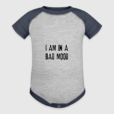 I am in a bad mood - Baby Contrast One Piece