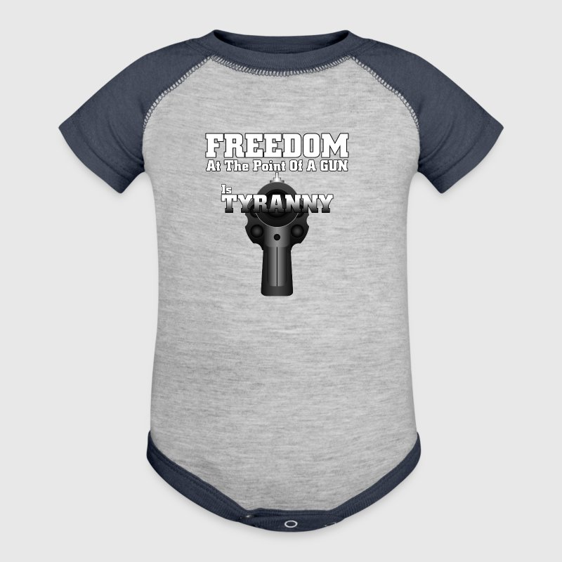 Freedom And Tyranny Quotes Mens T-Shirt - Baby Contrast One Piece