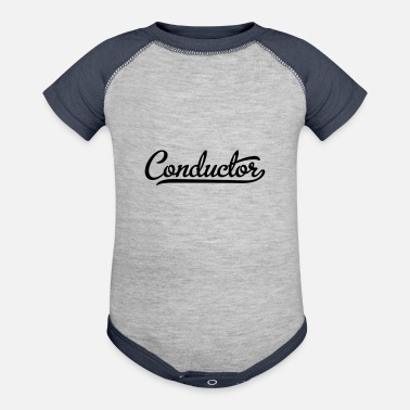 Conductor conductor - Baseball Baby Bodysuit