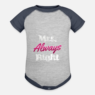 mrs always right - Contrast Baby Bodysuit