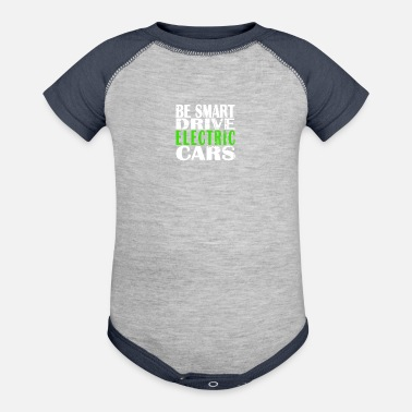 Drive Be Smart Drive Electric Cars Funny Shirt - Baseball Baby Bodysuit