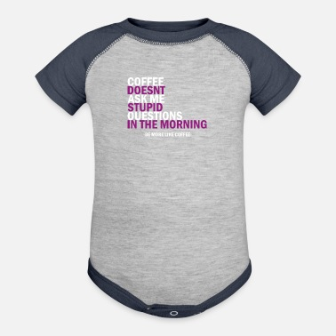 Coffee Sayings Funny sayings coffee coffee - Contrast Baby Bodysuit