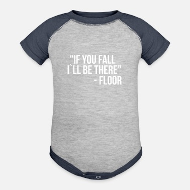 If you fall I`ll be there - Baseball Baby Bodysuit