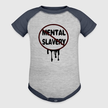 ABOLISH MENTAL SLAVERY  - Baby Contrast One Piece