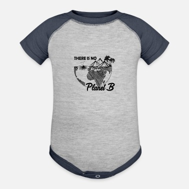 Cool Names Earth Day No Planet B Shirt Science March Shirt - Baseball Baby Bodysuit