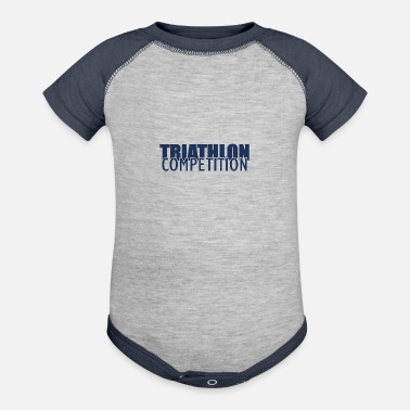 Triathlon Sports Athlete Triathlon Sports Triathlons Triathloner - Baseball Baby Bodysuit