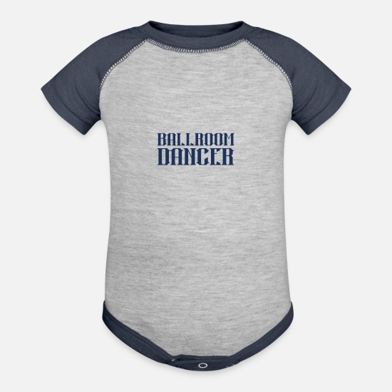 Dancer Baby Clothing - Ballroom Dancer Ballroom Dancer - Baseball Baby Bodysuit heather gray/navy