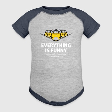 Everything Is Funny When It Happens To Others! - Baby Contrast One Piece