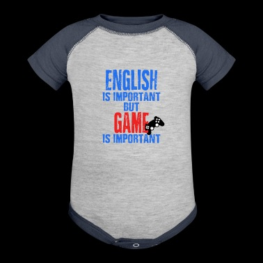 English Is Important But Game Is Important - Baby Contrast One Piece