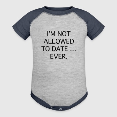 I'm Not Allowed - Baby Contrast One Piece