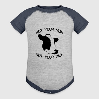NOT YOUR MOM-NOT YOUR MILK - Baby Contrast One Piece