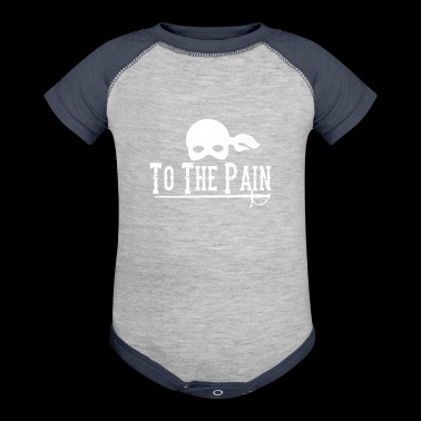 To The Pain - Baby Contrast One Piece
