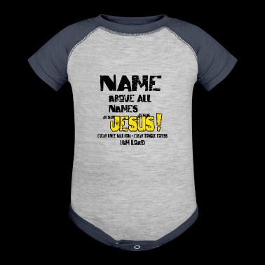 Name above all Names - Baby Contrast One Piece